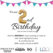 Birthday DEAL Loop Hair Salon 020718